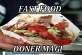FAST FOOD  DONER MAGI